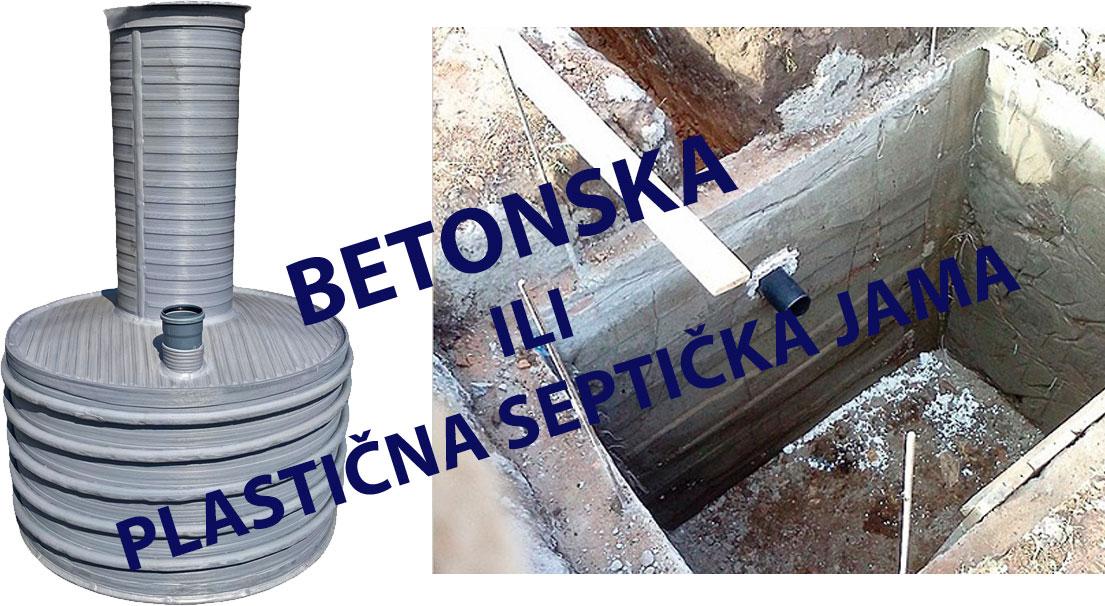 Plastična septička jama ili betonska septička jama